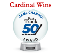 Cardinal Wins The Fast Track 50 Game Changer Award!